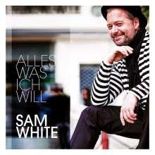 Sam White: Alles was ich will, CD