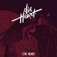 Die Heart: Stay Heart, 2 CDs