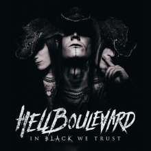 Hell Boulevard: In Black We Trust, CD