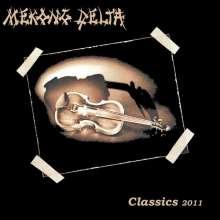 Mekong Delta: Classics 2011, CD