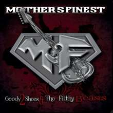 Mother's Finest: Goody 2 Shoes & The Filthy Beasts, LP