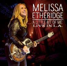 Melissa Etheridge: A Little Bit Of Me: Live In L.A. (CD + DVD), CD