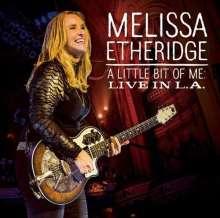 Melissa Etheridge: A Little Bit Of Me: Live In L.A., CD