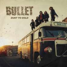 Bullet: Dust To Gold, 3 LPs