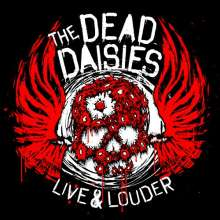 The Dead Daisies: Live & Louder (180g) (Colored Vinyl), 2 LPs
