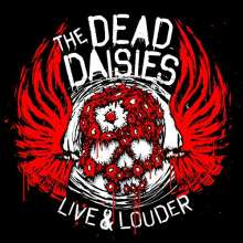"""The Dead Daisies: Live & Louder (180g) (Limited-Edition-Box-Set), 2 LPs, 1 CD, 1 DVD und 1 Single 7"""""""