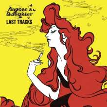 Anyone's Daughter: Last Tracks (Limited-Edition), CD