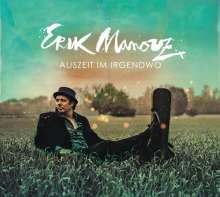 Erik Manouz: Auszeit im Irgendwo, CD