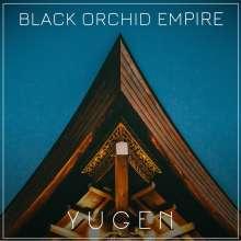 Black Orchid Empire: Yugen, CD
