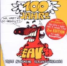 Erste Allgemeine Verunsicherung (EAV): 100 Jahre EAV...Ihr habt es so gewollt - 2nd Edition, 2 CDs