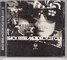 Black Rebel Motorcycle Club: Baby 81, CD