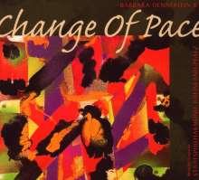 Barbara Dennerlein (geb. 1964): Change Of Pace, CD