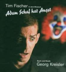 Tim Fischer (Chanson): Adam Schaf hat Angst, CD