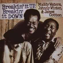Muddy Waters, Johnny Winter & James Cotton: Breakin' It Up, Breakin' It Down, CD