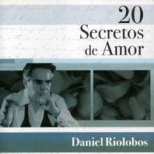 Daniel Riolobos: 20 Secretos De Amor, CD