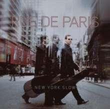 Rue De Paris: New York Slow, CD
