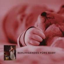 Musik für schöne Stunden - Beruhigendes für's Baby, CD