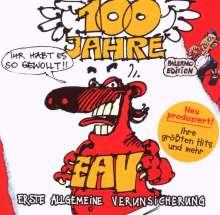 Erste Allgemeine Verunsicherung (EAV): 100 Jahre EAV...Ihr habt es so gewollt (Palermo Edition), CD