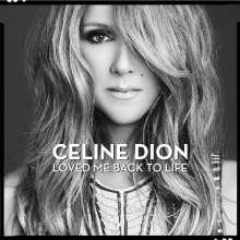 Céline Dion: Loved Me Back To Life (180g), LP