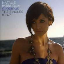 Natalie Imbruglia: Glorious: The Singles 97 - 07, CD