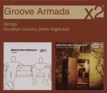 Groove Armada: Vertigo/Goodbye Country, 2 CDs