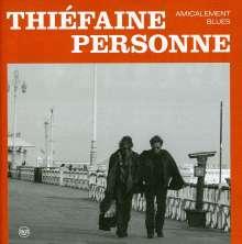 Hubert-Felix Thiefaine & Paul Personne: Amicalement blues, CD