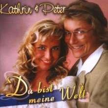 Kathrin & Peter: Du bist meine Welt, CD
