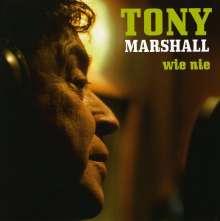 Tony Marshall: Wie nie, CD