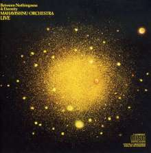 Mahavishnu Orchestra: Between Nothingness And Eternity, CD