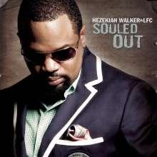 Hezekiah Walker: Souled Out, CD