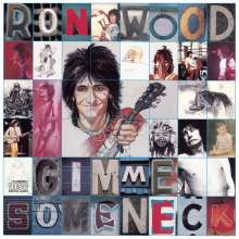 Ron (Ronnie) Wood: Gimme Some Neck, CD