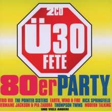 Ü30 Fete: Die 80er Party, 2 CDs