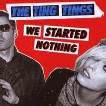 The Ting Tings: We Started Nothing, CD