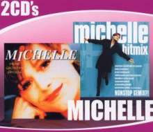 Michelle: Meine grössten Erfolge / Hitmix, 2 CDs