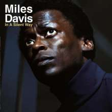 Miles Davis (1926-1991): In A Silent Way (180g), LP