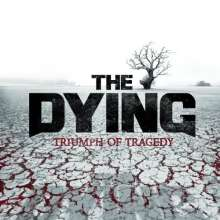 Dying: Triumph Of Tragedy, CD