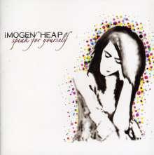 Imogen Heap (geb. 1977): Speak For Yourself, CD