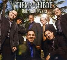 Tiempo Libre: Bach In Havana, CD