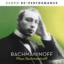 "Sergej Rachmaninoff (1873-1943): Rachmaninoff plays Rachmaninoff (""Zenph Re-Performance""), CD"