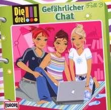 Die drei !!! Fall 03 - Gefährlicher Chat, CD