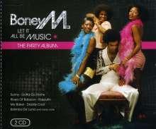 Boney M.: Let It All Be Music: The Party Album, 2 CDs
