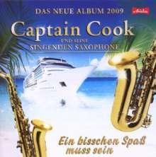 Captain Cook & Seine Singenden Saxophone: Ein bisschen Spass muss sein, CD
