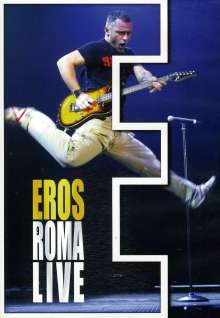 Eros Ramazzotti: Eros Roma Live 2004, 2 DVDs