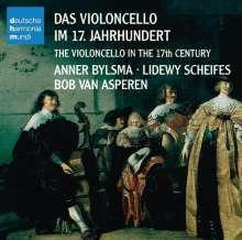Anner Bylsma - Das Violoncello im 17.Jahrhundert, CD