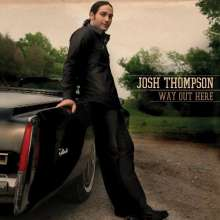 Josh Thompson: Way Out Here, CD