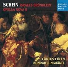 Johann Hermann Schein (1586-1630): Israels Brünnlein 1623 (Ausz.), CD