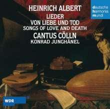 Heinrich Albert (1604-1651): Lieder von Liebe und Tod, CD