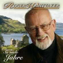 Roger Whittaker: So viele Jahre mit Euch, CD