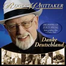 Roger Whittaker: Danke Deutschland: Meine größten Hits, 2 CDs