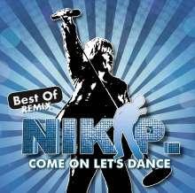 Nik P.: Come on Let's Dance: Best of Remix, CD